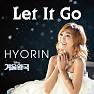 Bài hát Let It Go - Hyorin