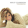 Bài hát The Trouble With Love Is - Kelly Clarkson