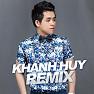 Khánh Huy Remix - Khánh Huy
