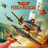 Planes: Fire & Rescue OST (P.2) - Mark Mancina