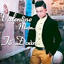 Valentine Muộn - Tố Đoàn
