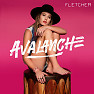 Bài hát Avalanche - Fletcher