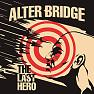 Album The Last Hero - Alter Bridge