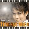 Album Sến - Tống Hạo Nhiên