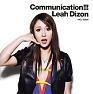 Bài hát Communication!!! - Leah Dizon
