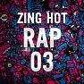 Nhạc Hot Rap Việt Tháng 03/2015 - Various Artists