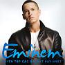 Tuyển Tập Các Bài Hát Hay Nhất Của Eminem - Eminem