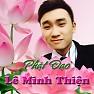 Bài hát Cha Thiêng - Lê Minh Thiện