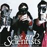 Bài hát Nobody Move, Nobody Get Hurt - We Are Scientists