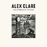 The Lateness Of The Hour (Deluxe Edition) - Alex Clare