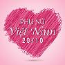 Album Những Bài Hát Hay Về Ngày Phụ Nữ Việt Nam 20/10 - Various Artists