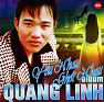 Album Yêu Nhau Ghét Nhau - Quang Linh