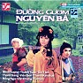 ng Gm Nguyn B - Ch Tm ft. Thanh Sang ft. Thanh Kim Hu ft. Minh Vng