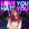 Bài hát Love You Hate You - Hari Won