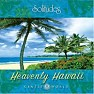 Heavenly Hawaii - Dan Gibson's Solitudes