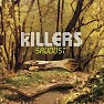 Sawdust - The Killers