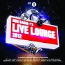 BBC Radio 1′s Live Lounge 2012 (CD1) - Various Artists