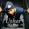 Bài hát My Way - Usher