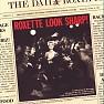 Bài hát The Look. - Roxette