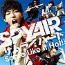 Bài hát サムライハート (Some Like It Hot!!) (Samurai Heart (Some Like It Hot!!)) - Spyair