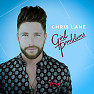 Bài hát For Her - Chris Lane