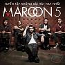 Album The Best Of Maroon 5 (Những Bài Hát Hay Nhất Của Maroon 5) - Maroon 5