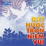 t Nc Trn Nim Vui (2011) - Various Artists