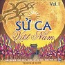 Sử Ca Việt Nam Vol.1 - Various Artists