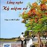 Lắng Nghe Kỷ Niệm Về - Tình Khúc Huy Liêu - Various Artists