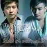 Bài hát Anh Sẽ Vui ... Nếu (Beat) - Tuấn Hưng,Quang Mẫn