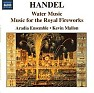 Haendel Water Music & Fireworks Music CD 2 - Jordi Savall