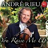 Bài hát You Raise Me Up - Andre Rieu