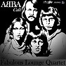 Abba Cafe - The Fabulous Lounge Quartet