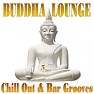 Buddha Lounge Chill Out & Bar Grooves Vol. 5 (No. 1) - Various Artists