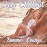 Easy Chillout Summer Lounge Balearic Luxury Relaxation Sunset Session del Mar (No. 1) - Various Artists