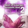 Best Of Lounge, Ambient And Chill Out, Vol. 2 (No. 1) - Various Artists