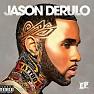 Bài hát Talk Dirty - Jason DeRulo  ft.  2 Chainz