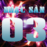 Album Nhạc Sàn 03 - Various Artists