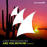 Bài hát Are You With Me (DIMARO Radio Edit) - Lost Frequencies