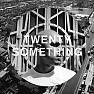 Bài hát Twenty-Something (The Los Evo Jedis Remix) - Pet Shop Boys