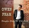 Bài hát Trôi Trên Phím Dương Cầm - Owen Phạm