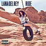 Bài hát Ride - Lana Del Rey