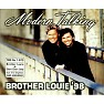 Bài hát Brother Louie '98 (New Version) - Modern Talking