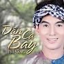 Bài hát LK Dân Ca Bay 2 - Phi Bằng