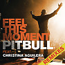 Feel This Moment - EP - Pitbull,Christina Aguilera
