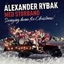 Swinging Home For Christmas (EP) - Alexander Rybak