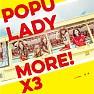 More - Popu Lady