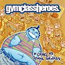 As Cruel As School Children (Limited Edition) (CD2) - Gym Class Heroes