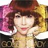 Bài hát Golden Lady - Lim Jeong-Hee ft. Hyuna