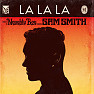 La La La - EP - Naughty Boy ft. Sam Smith